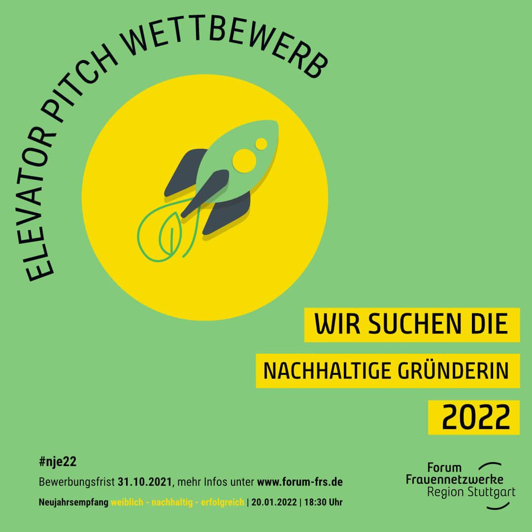 Elevator Pitch Wettbewerb: wir suchen die nachhaltige Gründerin 2022 - jetzt bewerben